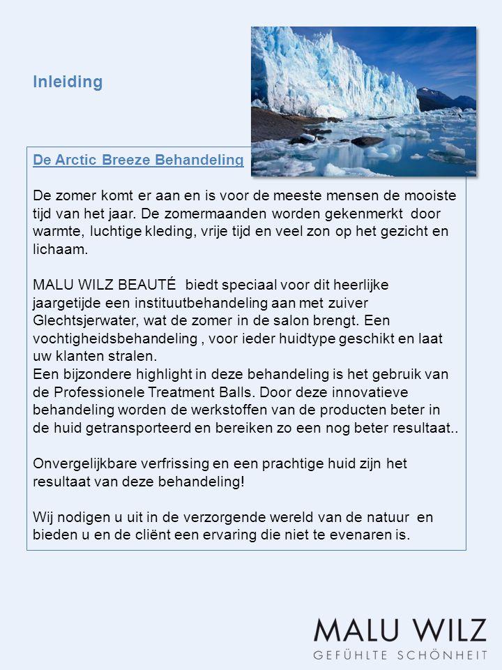 Inleiding De Arctic Breeze Behandeling