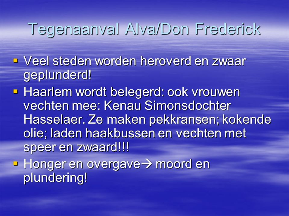 Tegenaanval Alva/Don Frederick