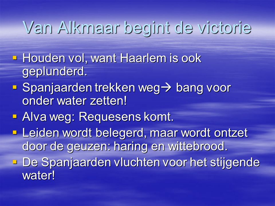Van Alkmaar begint de victorie