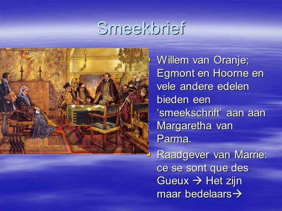Smeekbrief Willem van Oranje; Egmont en Hoorne en vele andere edelen bieden een 'smeekschrift' aan aan Margaretha van Parma.