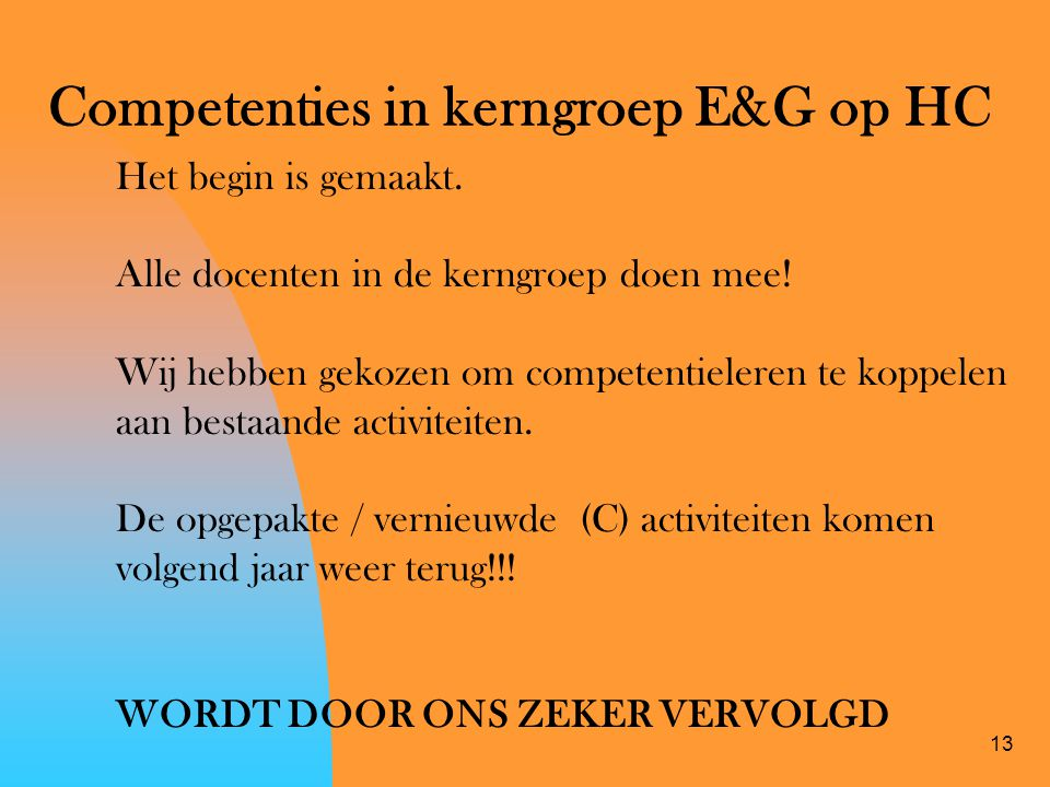 Competenties in kerngroep E&G op HC