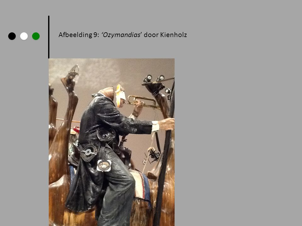 Afbeelding 9: 'Ozymandias' door Kienholz