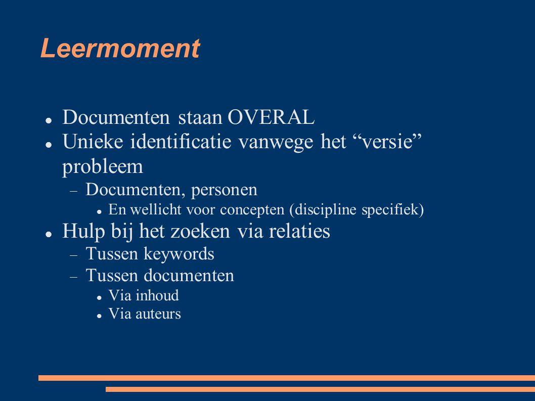 Leermoment Documenten staan OVERAL