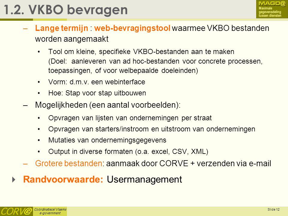 1.2. VKBO bevragen Randvoorwaarde: Usermanagement