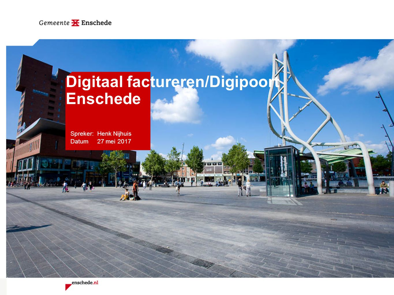 Digitaal factureren/Digipoort Enschede