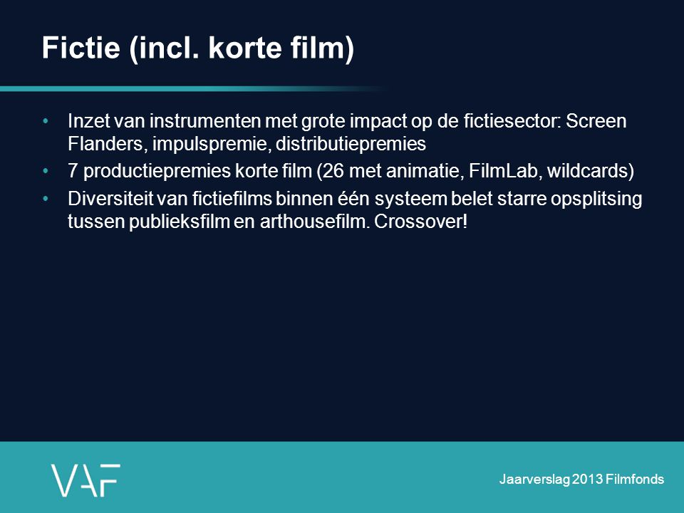 Fictie (incl. korte film)