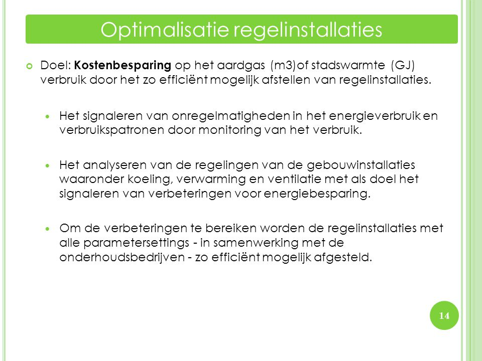 Optimalisatie regelinstallaties