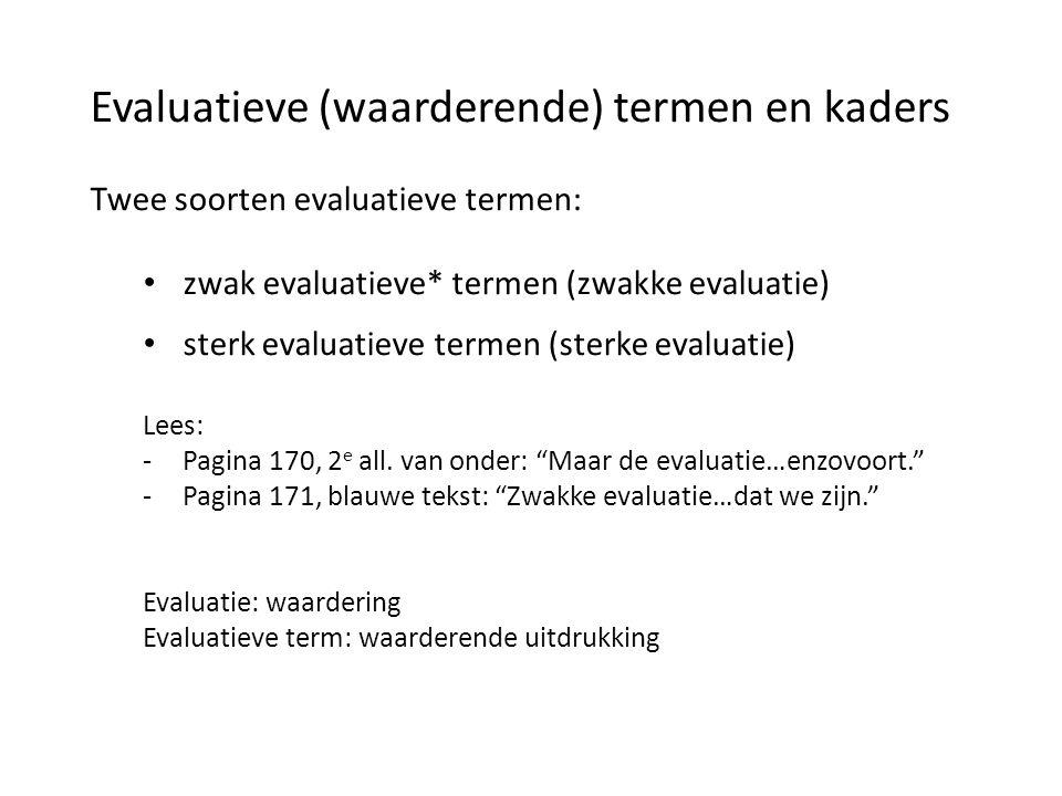 Evaluatieve (waarderende) termen en kaders