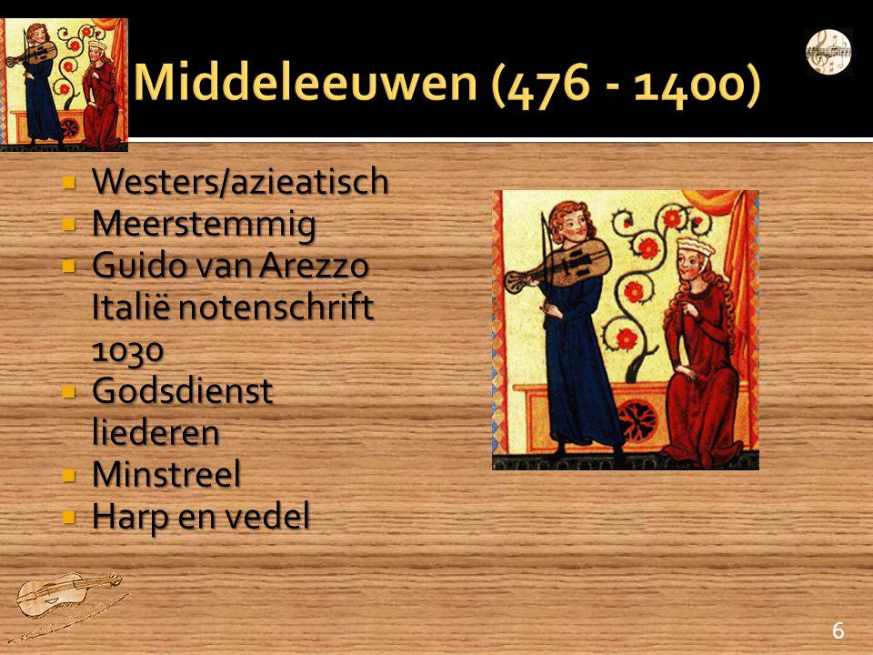 Middeleeuwen (476 - 1400) Westers/azieatisch Meerstemmig