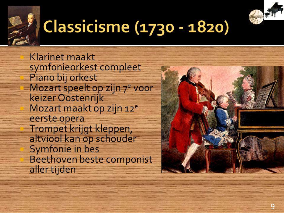 Classicisme (1730 - 1820) Klarinet maakt symfonieorkest compleet