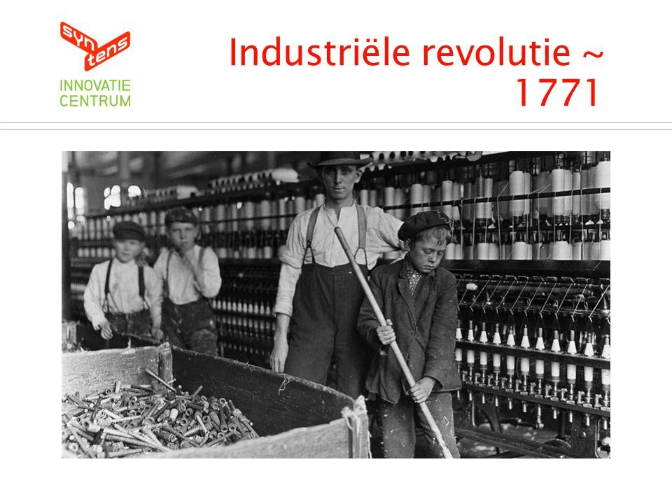Industriële revolutie ~ 1771