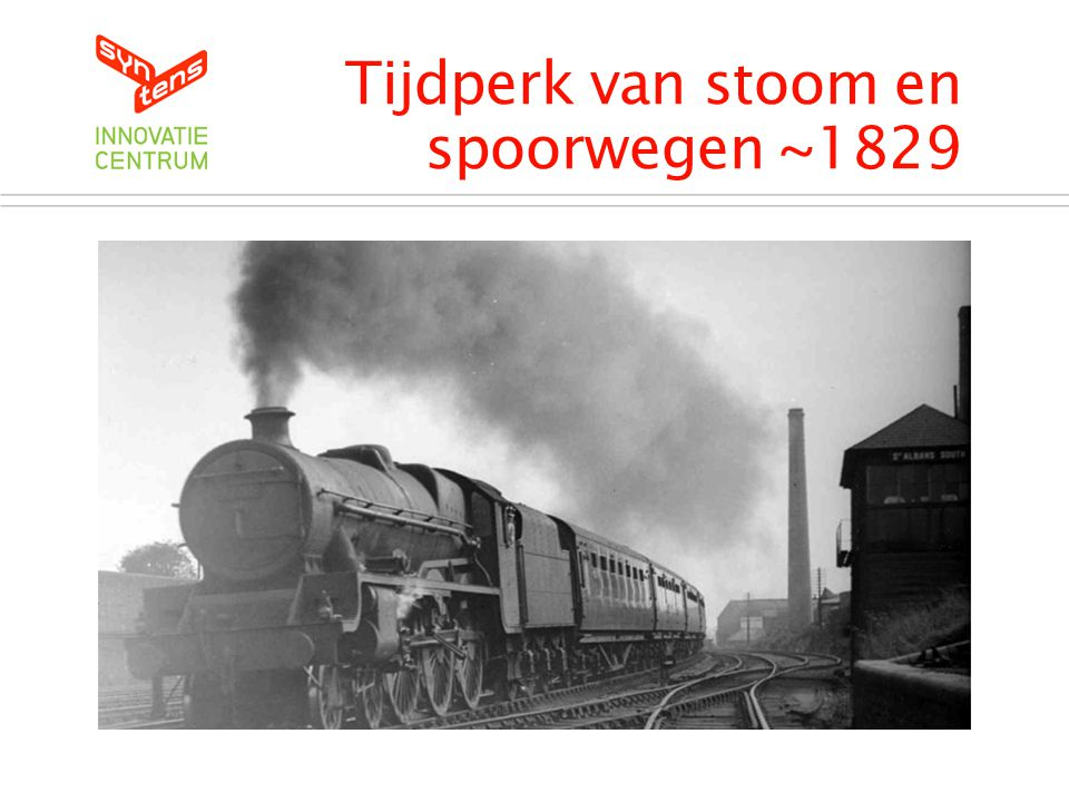 Tijdperk van stoom en spoorwegen ~1829