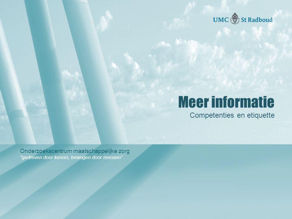 Meer informatie Competenties en etiquette