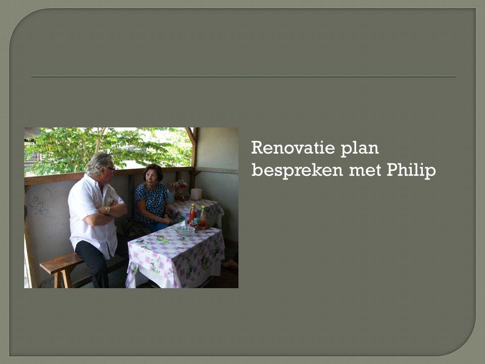 Renovatie plan bespreken met Philip