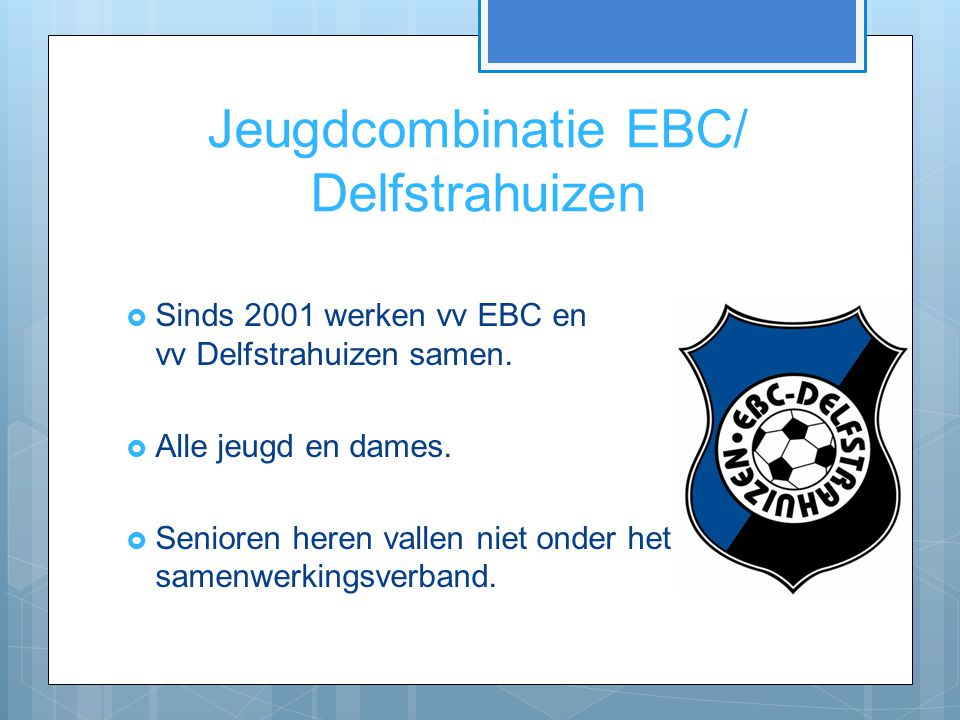 Jeugdcombinatie EBC/ Delfstrahuizen