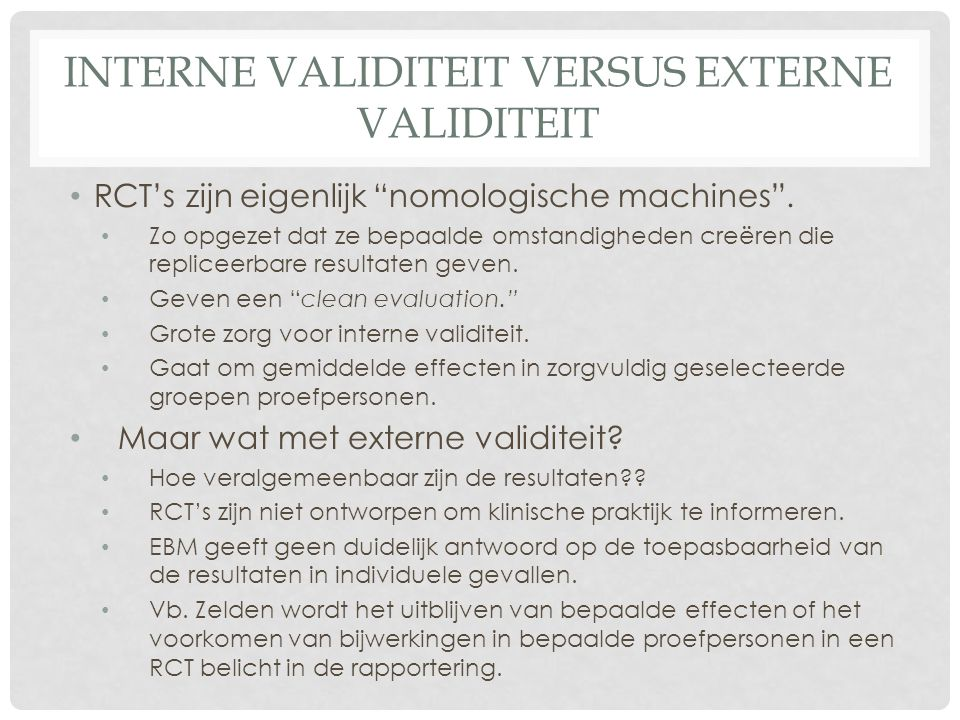 Interne validiteit versus externe validiteit