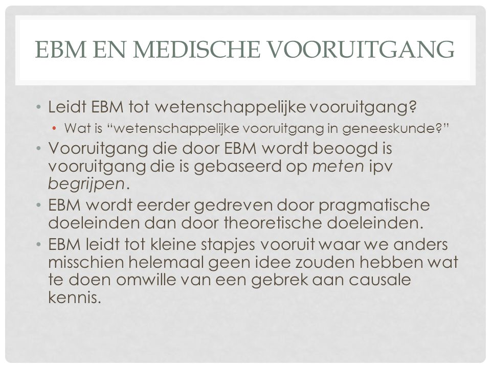 Ebm en medische vooruitgang