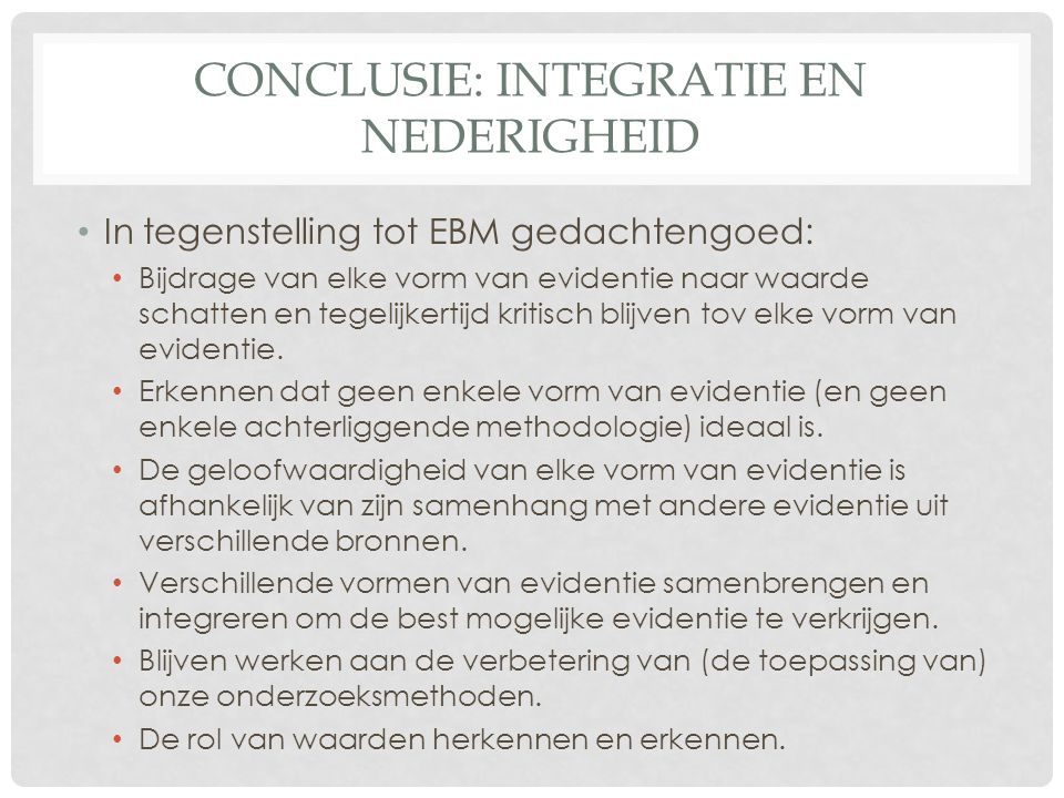 Conclusie: Integratie en nederigheid