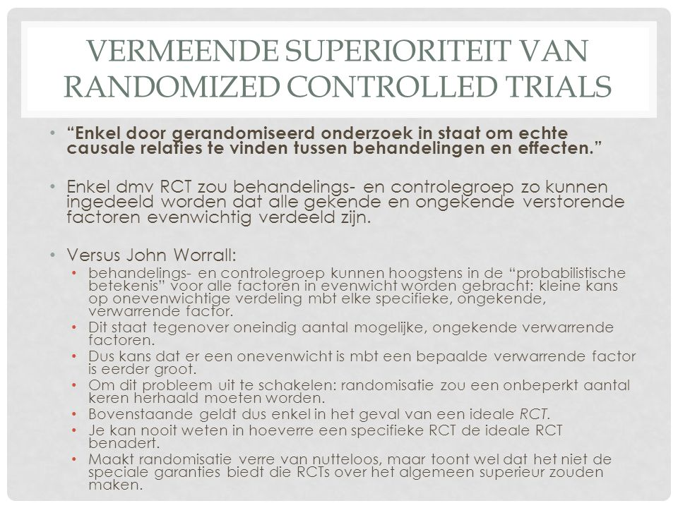 Vermeende superioriteit van randomized controlled trials