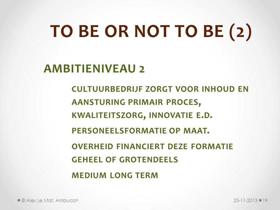 TO BE OR NOT TO BE (2) AMBITIENIVEAU 2 personeelsformatie op maat.