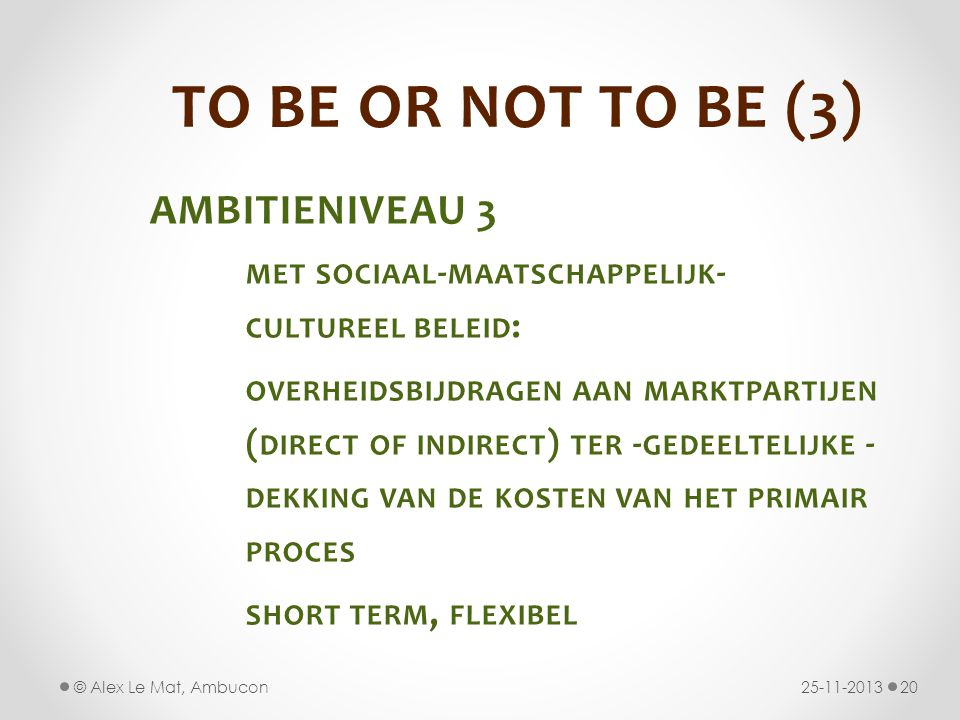 TO BE OR NOT TO BE (3) AMBITIENIVEAU 3