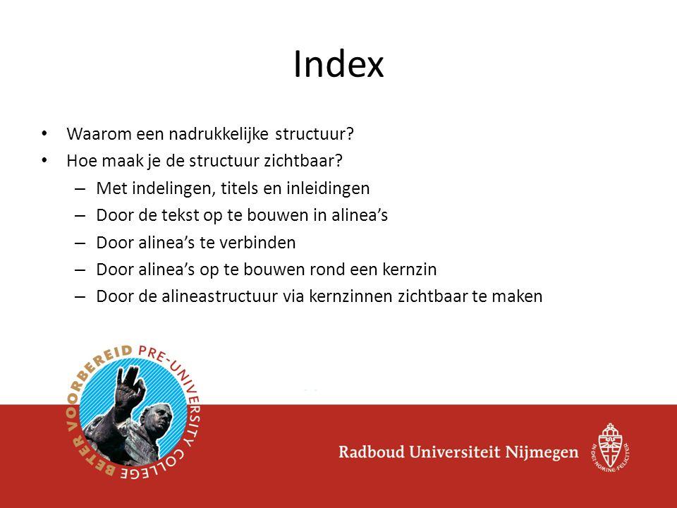 Index Waarom een nadrukkelijke structuur