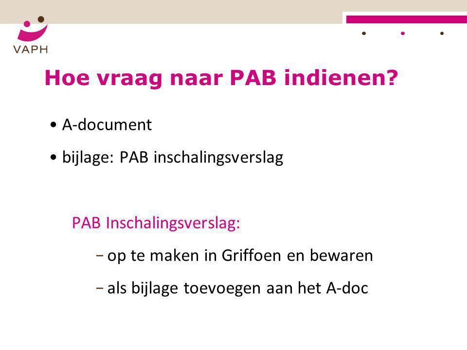 Hoe vraag naar PAB indienen