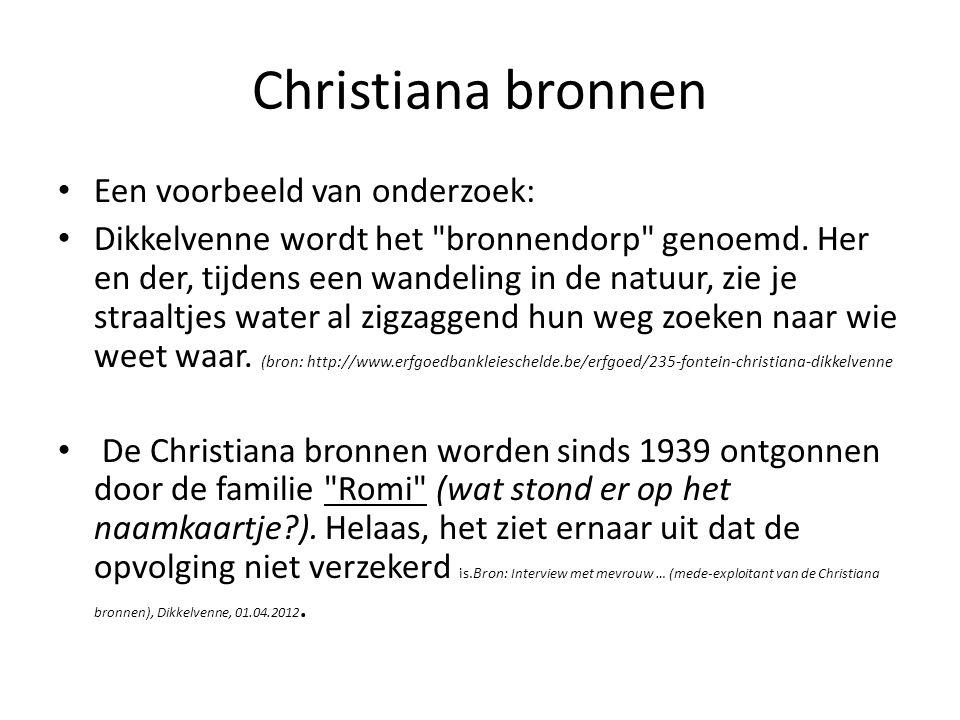 Christiana bronnen Een voorbeeld van onderzoek: