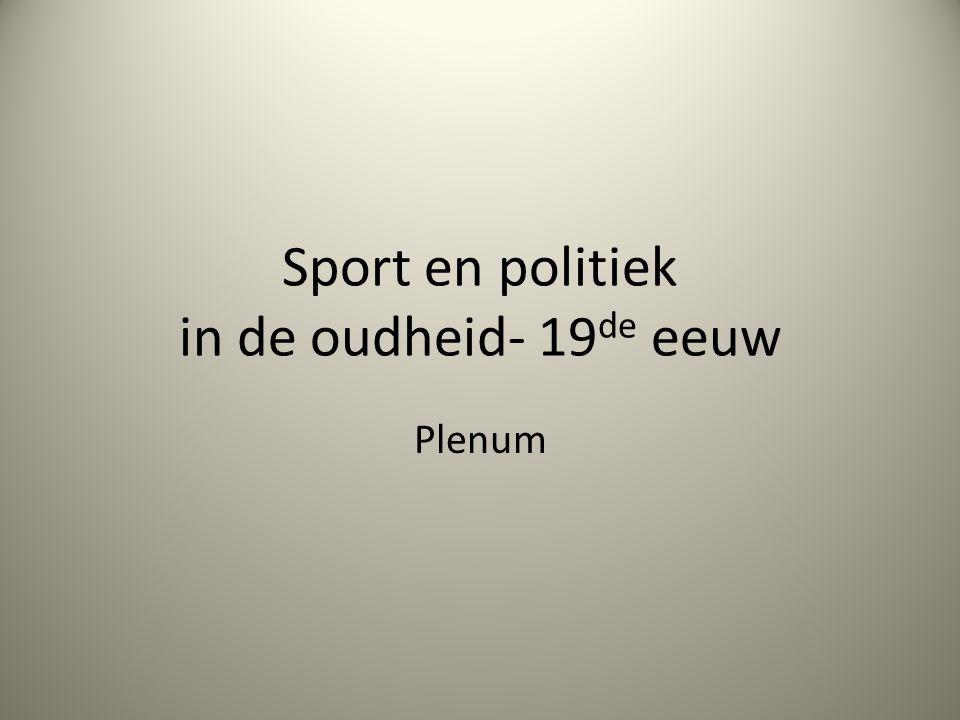 Sport en politiek in de oudheid- 19de eeuw