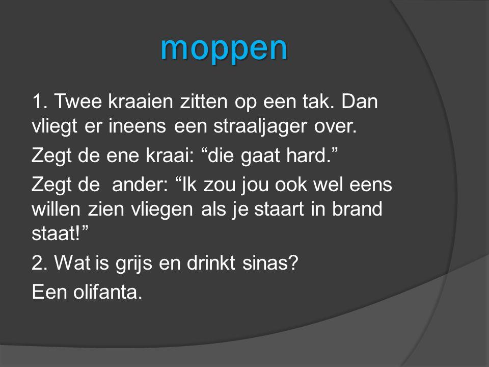 moppen