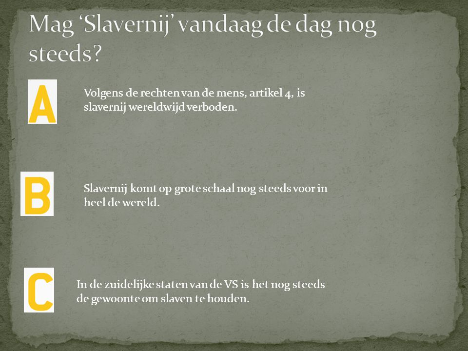 Mag 'Slavernij' vandaag de dag nog steeds