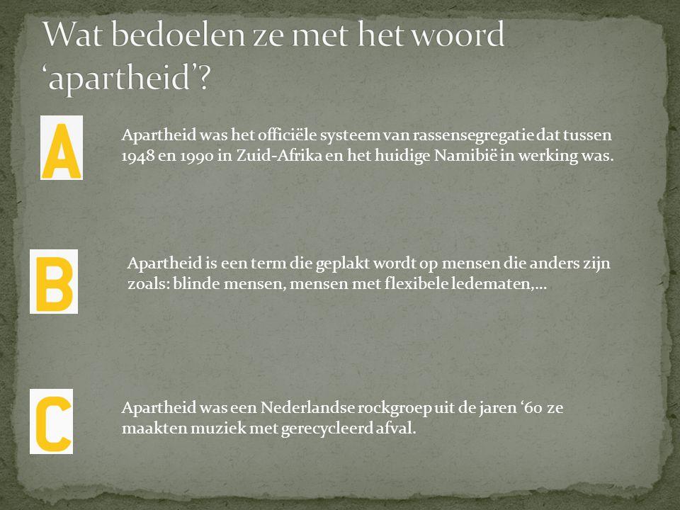 Wat bedoelen ze met het woord 'apartheid'