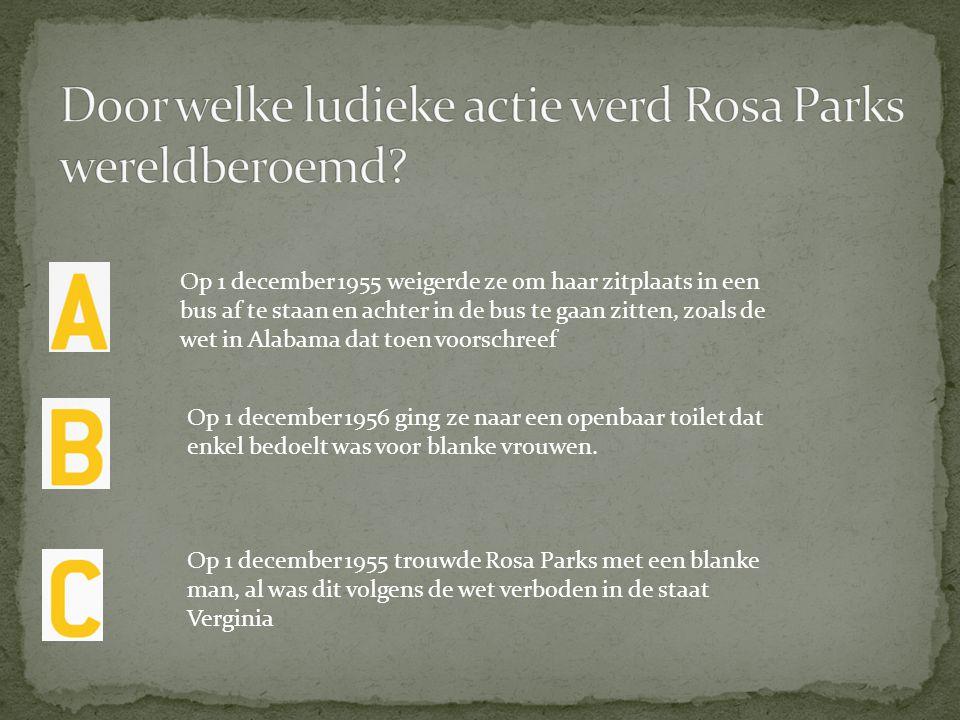 Door welke ludieke actie werd Rosa Parks wereldberoemd
