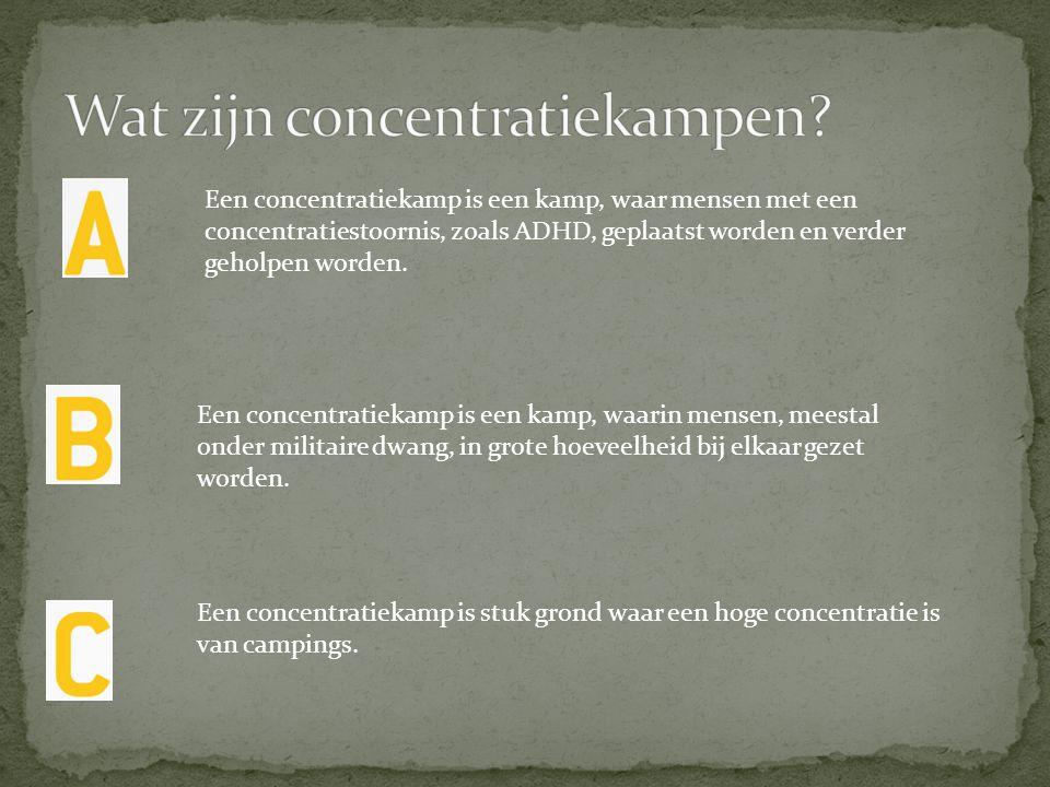 Wat zijn concentratiekampen