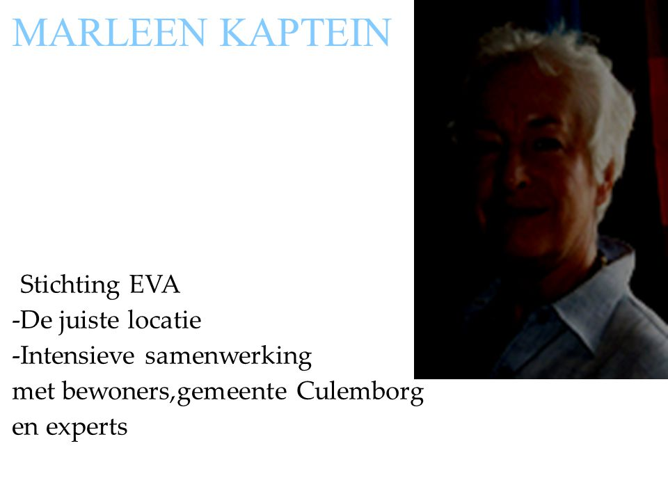 MARLEEN KAPTEIN -Stichting EVA -De juiste locatie