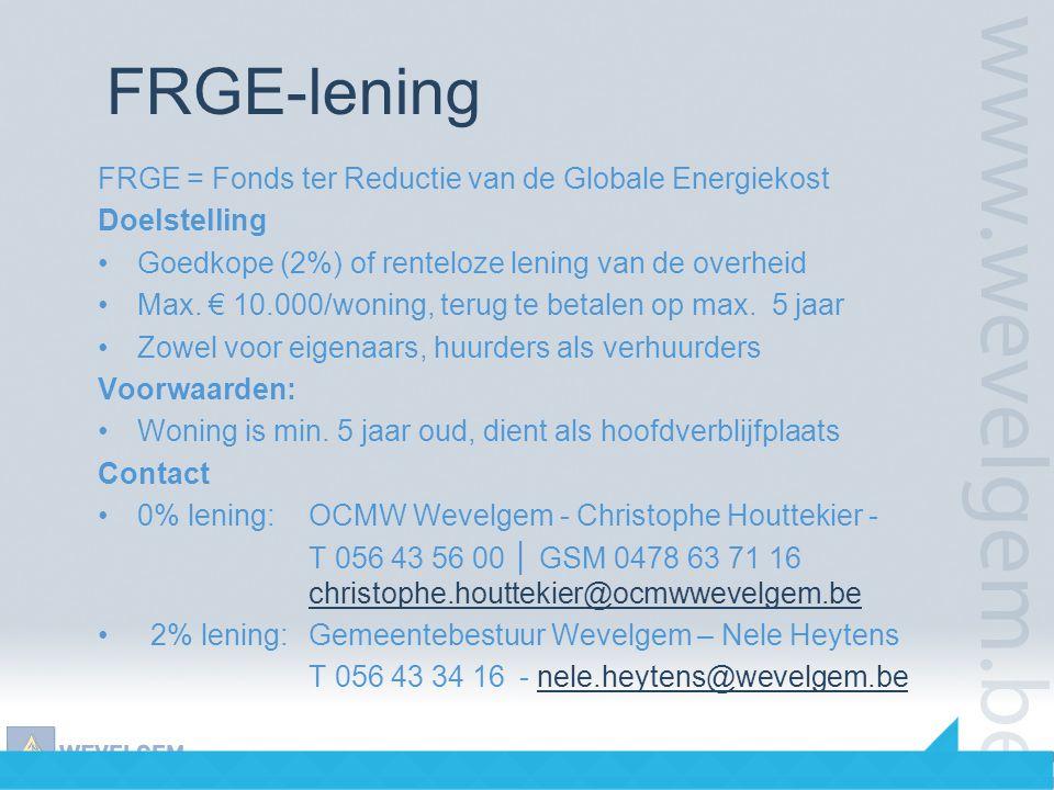 FRGE-lening FRGE = Fonds ter Reductie van de Globale Energiekost