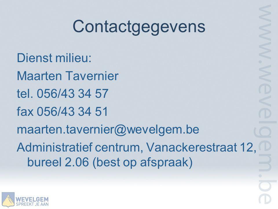 Contactgegevens Dienst milieu: Maarten Tavernier tel. 056/43 34 57