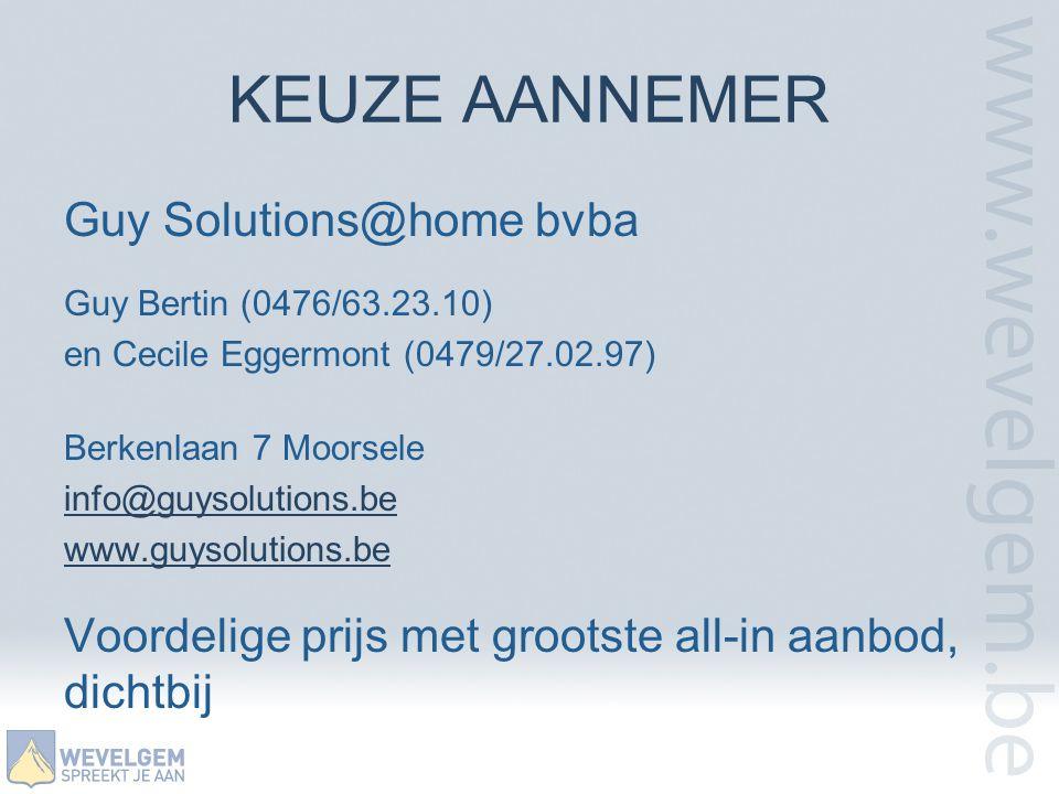 KEUZE AANNEMER Guy Solutions@home bvba