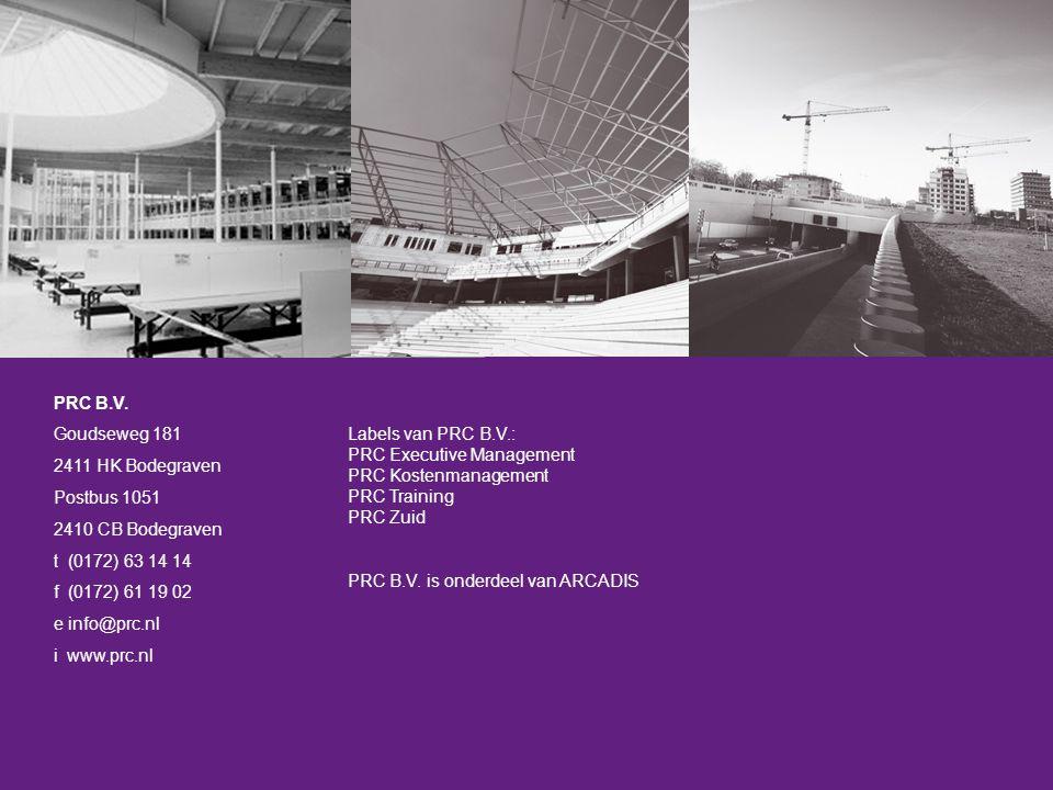 PRC B.V. Goudseweg 181. 2411 HK Bodegraven. Postbus 1051. 2410 CB Bodegraven. t (0172) 63 14 14.