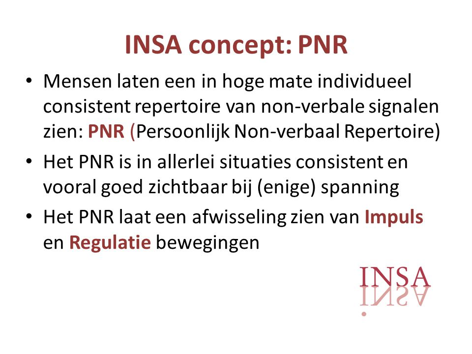 INSA concept: PNR