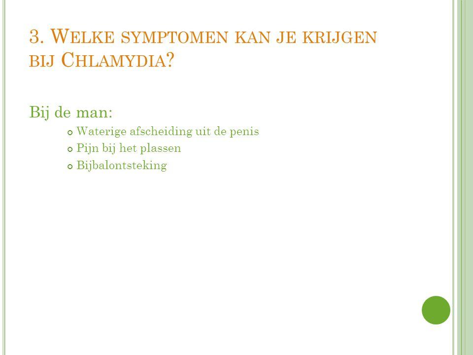 3. Welke symptomen kan je krijgen bij Chlamydia