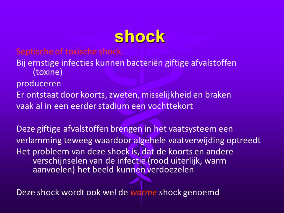 shock Septische of toxische shock.