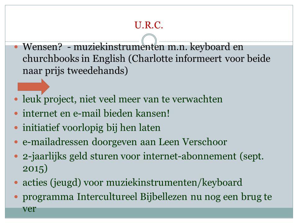U.R.C. Wensen - muziekinstrumenten m.n. keyboard en churchbooks in English (Charlotte informeert voor beide naar prijs tweedehands)
