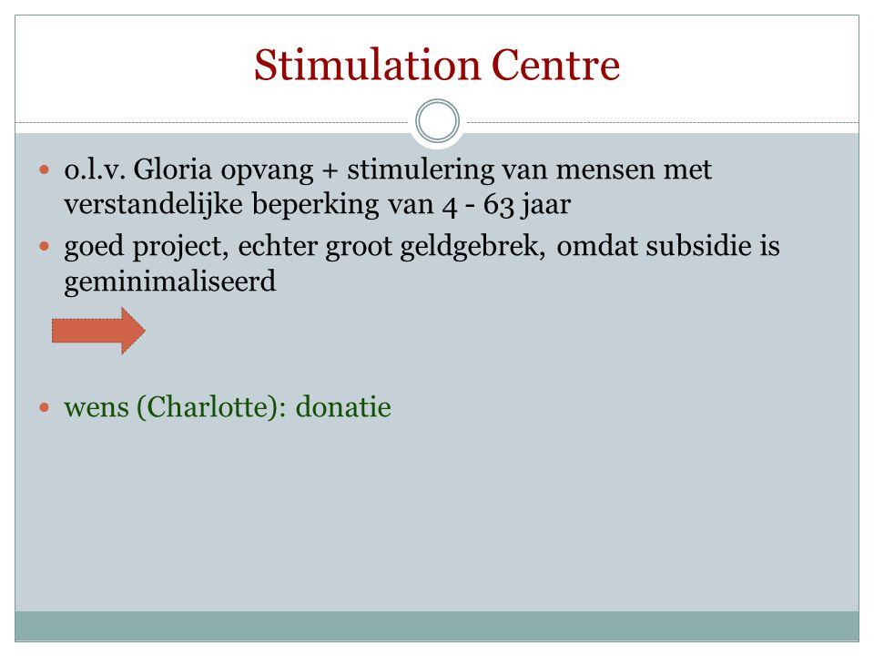 Stimulation Centre o.l.v. Gloria opvang + stimulering van mensen met verstandelijke beperking van 4 - 63 jaar.