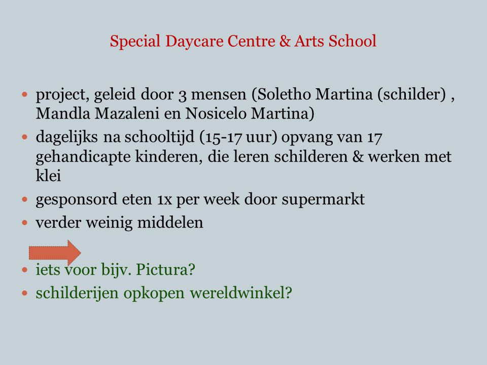 Special Daycare Centre & Arts School