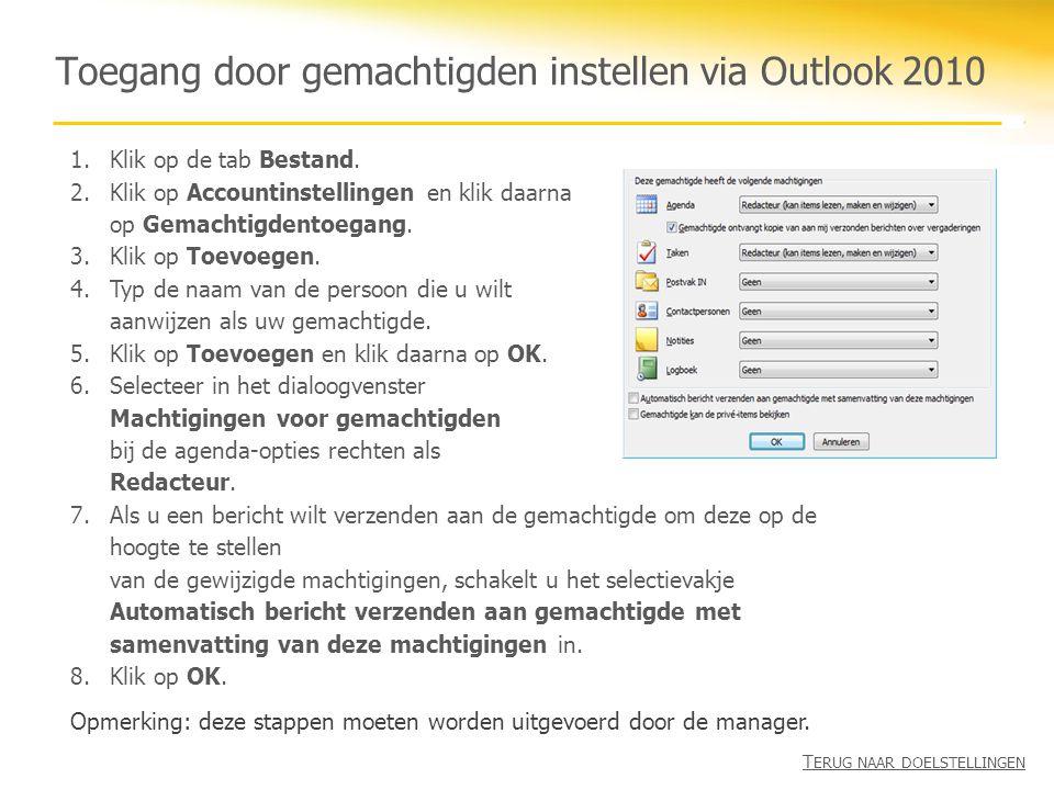 Toegang door gemachtigden instellen via Outlook 2010