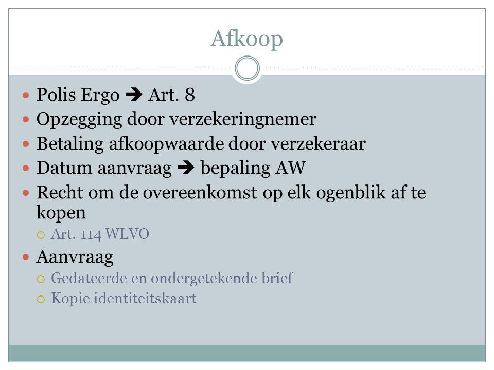 Afkoop Polis Ergo  Art. 8 Opzegging door verzekeringnemer