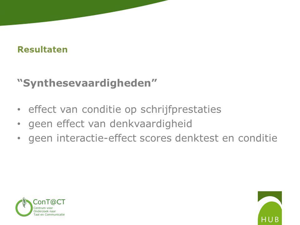Synthesevaardigheden effect van conditie op schrijfprestaties