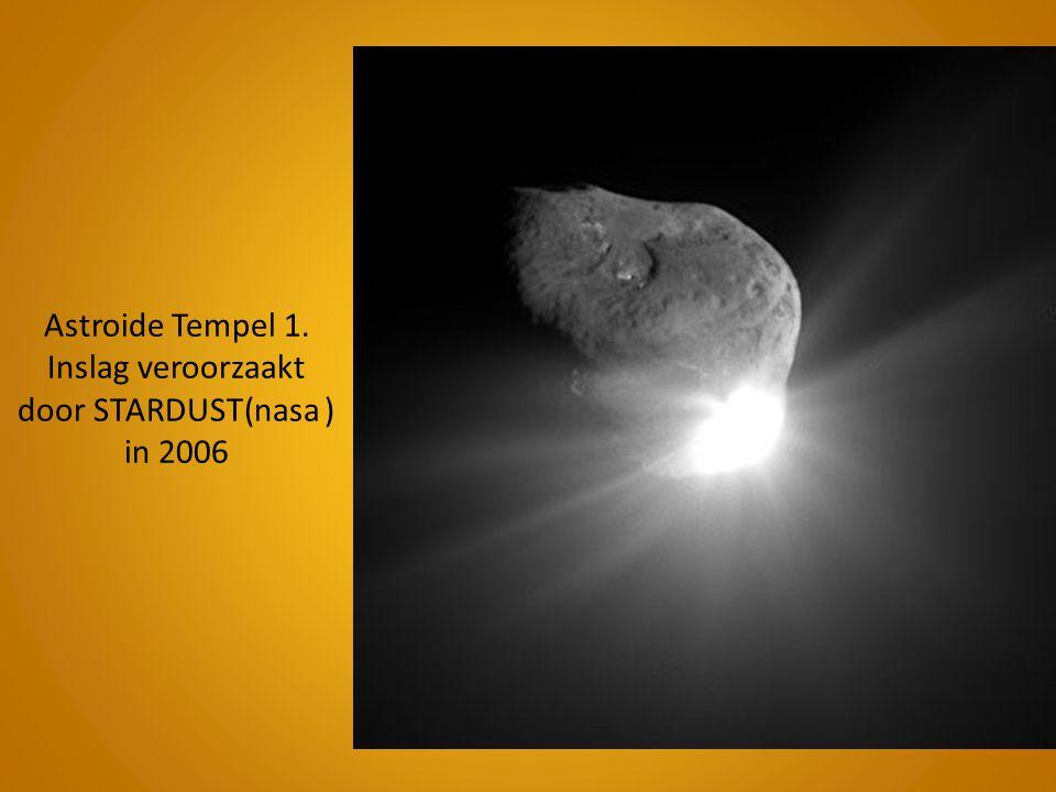 Astroide Tempel 1. Inslag veroorzaakt door STARDUST(nasa ) in 2006