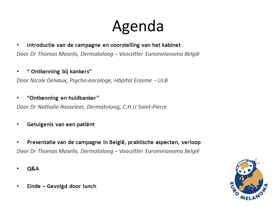 Agenda Introductie van de campagne en voorstelling van het kabinet